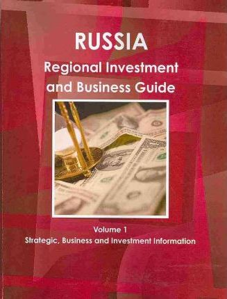 Russian Regional Investment and Business Guide