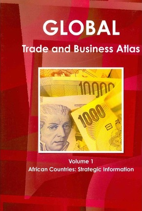 Global Trade and Business a Atlas
