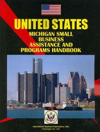 Michigan Small Business Assistance and Programs Handbook