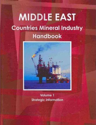Middle East Countries Mineral Industry Handbook