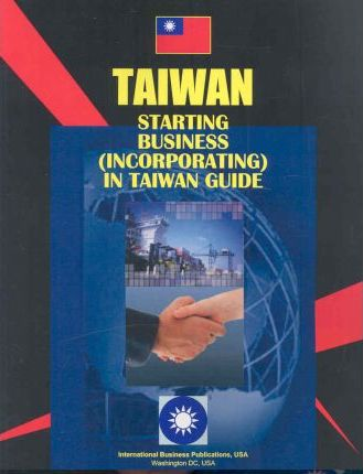 Starting Business Incorporating in Taiwan Guide