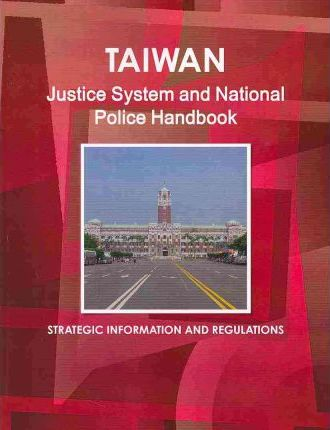 Taiwan Justice System and National Police Handbook