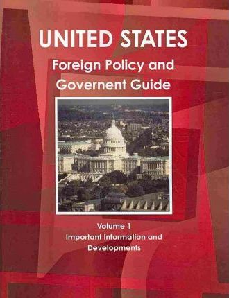 United States Foreign Policy and Government Guide