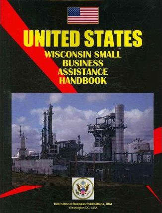 Wisconsin Small Business Assistance and Programs Handbook