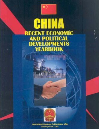 China Recent Economic and Political Developments Yearbook