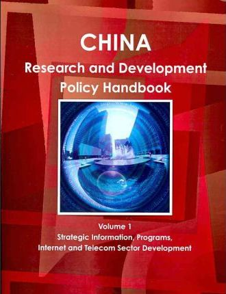 China Research And Development Policy Handbook