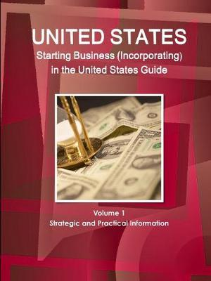 United States Starting Business Incorporating in the United States Guide