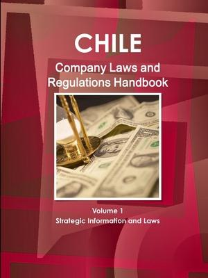 Chile Company Laws and Regulations Handbook