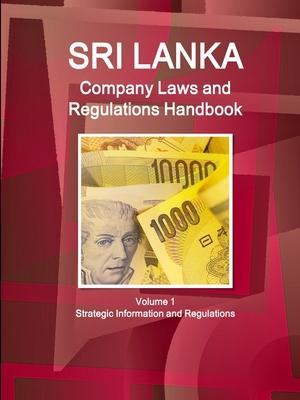 Sri Lanka Company Laws and Regulations Handbook