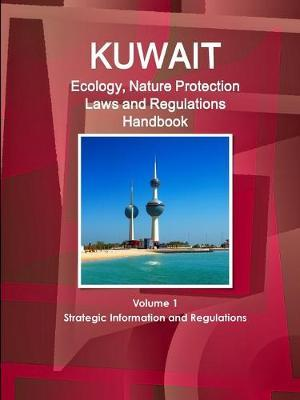 Kuwait Ecology & Nature Protection Laws and Regulation Handbook