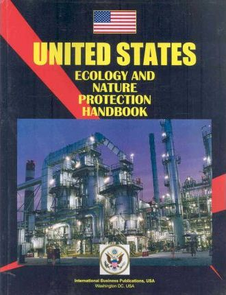 United States Ecology and Nature Protection Handbook