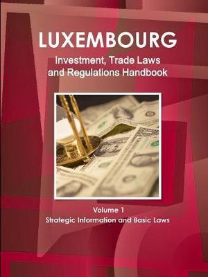Luxemburg Investment and Business Guide