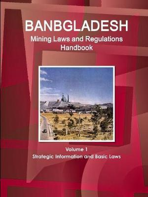 Bangladesh Mining Laws and Regulations Handbook