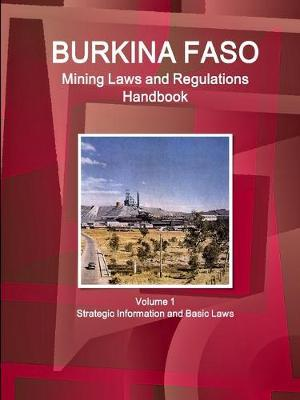 Burkina Faso Mining Laws and Regulations Handbook