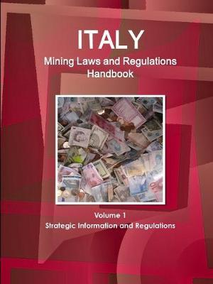 Italy Mining Laws and Regulations Handbook