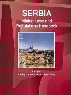 Serbia Mining Laws and Regulations Handbook
