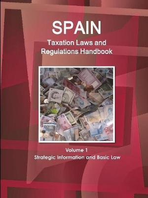 Spain Taxation Laws and Regulations Handbook