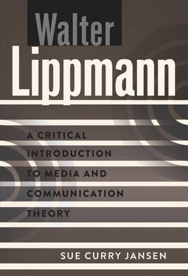 walter lippmann essay Essays in the public philosophy [walter lippmann] on amazoncom free shipping on qualifying offers.