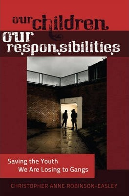 Our Children - Our Responsibilities