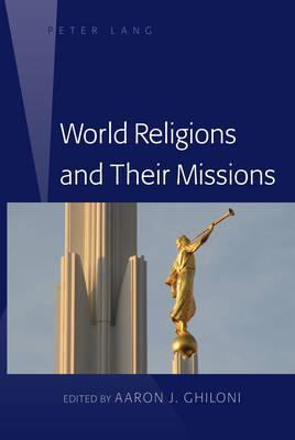 World Religions and Their Missions