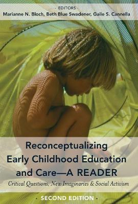 Reconceptualizing Early Childhood Education and Care-A Reader