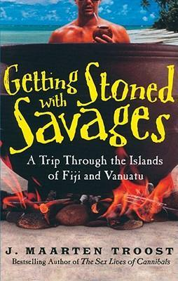 Getting Stoned with Savages