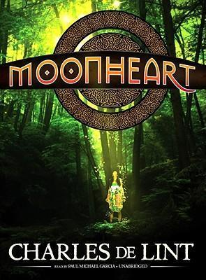 Moonheart  Library Edition