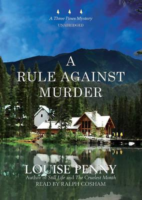 A Rule Against Murder Louise Penny 9781433251290