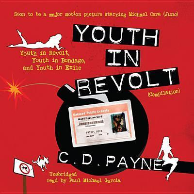 Youth in Revolt (Compilation)  Youth in Revolt, Youth in Bondage, and Youth in Exile