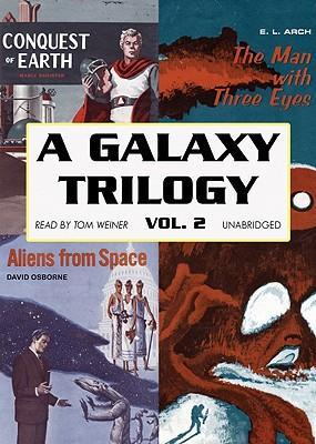 A Galaxy Trilogy, Volume 2
