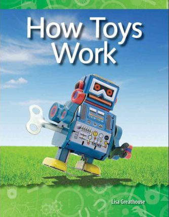 How Toys Work