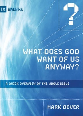 What Does God Want of Us Anyway?