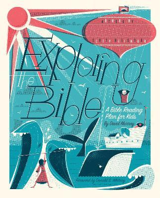 Exploring the Bible : A Bible Reading Plan for Kids