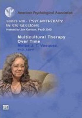 Multicultural Therapy Over Time