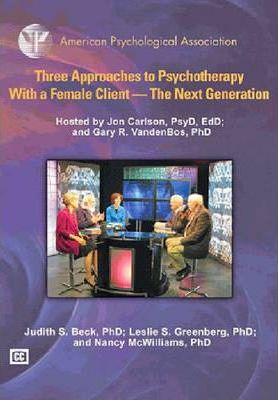 Three Approaches to Psychotherapy with a Female Client