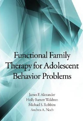 Functional Family Therapy for Adolescent Behavior Problems Cover Image
