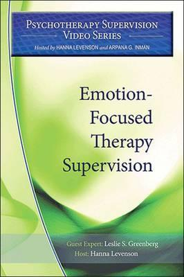 Emotion-Focused Therapy Supervision