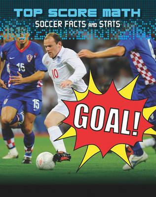 Goal! : Soccer Facts and Stats