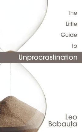 The Little Guide to Unprocrastination