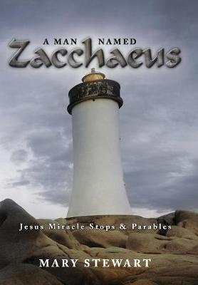 A Man Named Zacchaeus  Jesus Miracle Stops and Parables
