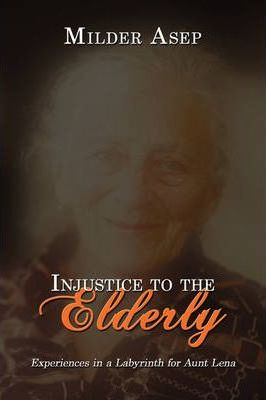 Injustice to the Elderly