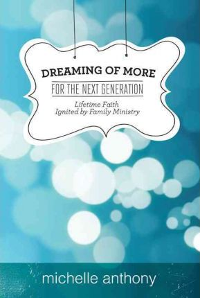 Family Ministry for A New Generation