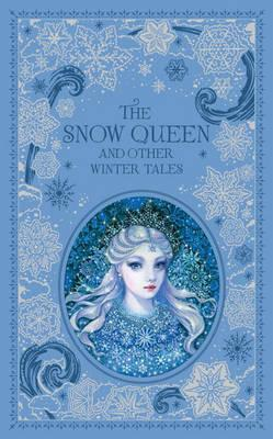 Snow Queen and Other Winter Tales (Barnes & Noble Collectible Classics: Omnibus Edition) Cover Image
