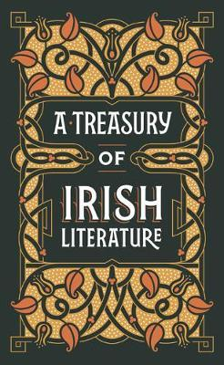 A Treasury of Irish Literature (Barnes & Noble Omnibus Leatherbound Classics)