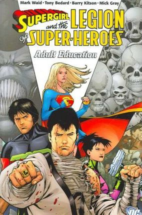 Supergirl and the Legion of Super-heroes  Adult Education