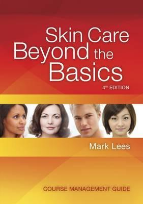 Course Management Guide on CD for Skin Care: Beyond the Basics