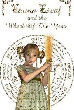 Luna Leaf and the Wheel Of The Year