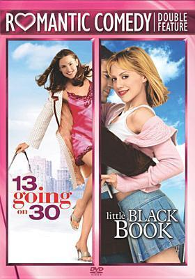 13 Going on 30 / Little Black Book