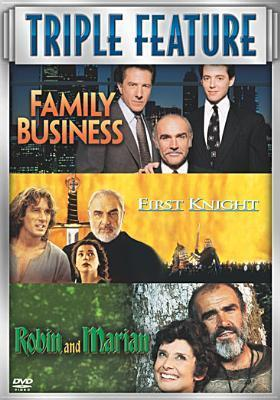 Family Business / First Knight / Robin & Marian