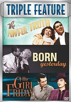 Awful Truth / Born Yesterday / His Girl Friday